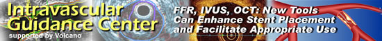 Intravascular Guidance Center (FFR, IVUS, OCT) supported by Volcano Corporation